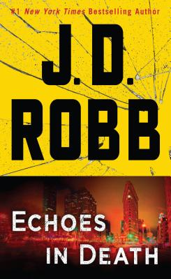 Echoes in Death - Robb, J.D.