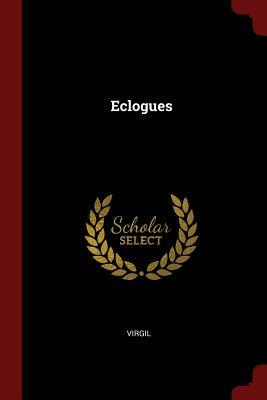 Eclogues - Virgil