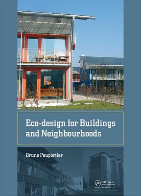 Eco-design for Buildings and Neighbourhoods - Peuportier, Bruno