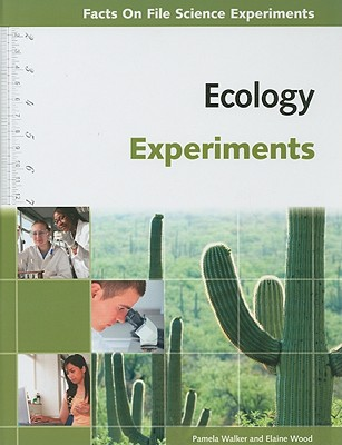 Ecology Experiments - Walker, Pamela, and Wood, Elaine