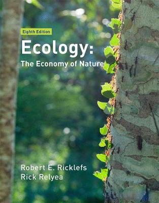 Ecology: The Economy of Nature - Ricklefs, Robert E., and Relyea, Rick