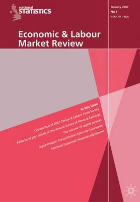 Economic and Labour Market Review: v. 1, No. 7 - Office for National Statistics
