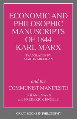 Economic and Philosophic Manuscript - Marx, Karl, and Baird, Robert M (Editor), and Rosenbaum, Stuart E (Editor)