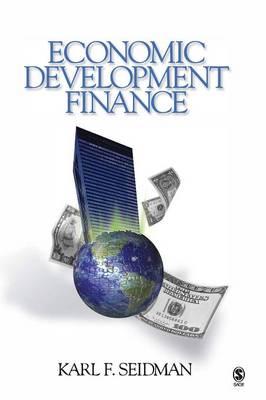 Economic Development Finance - Seidman, Karl F, Mr.