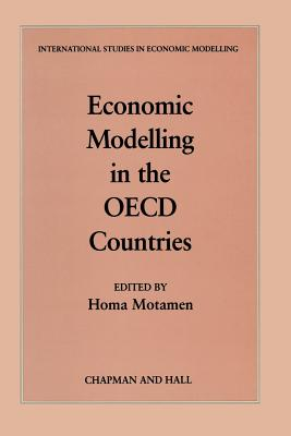Economic Modelling in the OECD Countries - Motamen-Scobie, Homa (Editor)