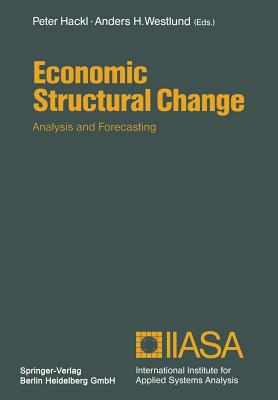 Economic Structural Change: Analysis and Forecasting - Hackl, Peter (Editor)
