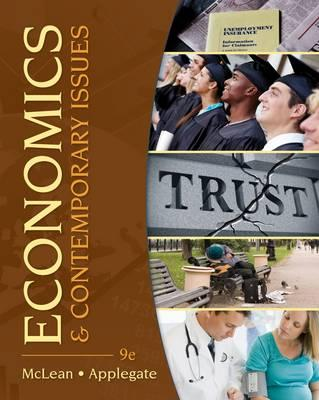 Economics and Contemporary Issues - Applegate, Michael, and McLean, William, and Moomaw, Ronald