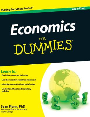Economics for Dummies - Flynn, Sean Masaki, Dr.