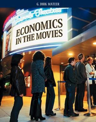 Economics in the Movies - Mateer, G Dirk