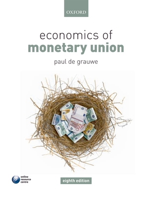 Economics of Monetary Union - De Grauwe, Paul