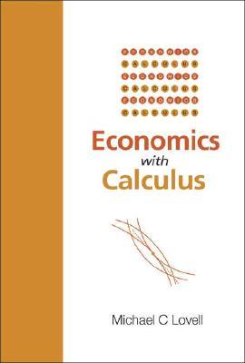 Economics With Calculus - Lovell, Michael C.