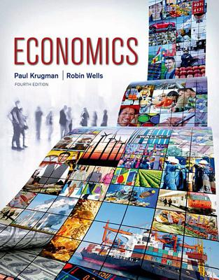 Economics - Krugman, Paul, and Wells, Robin, Mr.