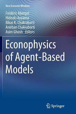 Econophysics of Agent-Based Models - Abergel, Frederic (Editor)