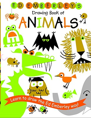 Ed Emberley's Drawing Book of Animals - Emberley, Edward R (Illustrator)