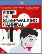 Eddie the Sleepwalking Cannibal [Blu-ray]
