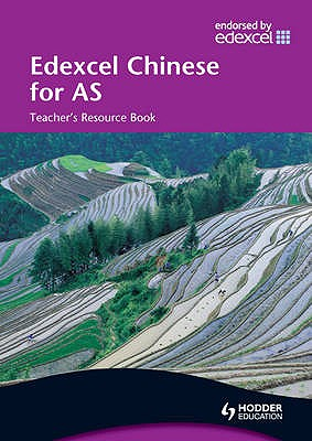Edexcel Chinese for AS Teacher's Resource Book - Tate, Michelle, and Wang, Lisa, and Zhu, Xiaoming