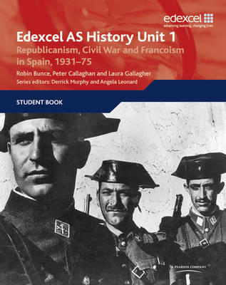 Edexcel GCE History Unit 1 E/F4 Republicanism, Civil War and Francoism in Spain, 1931 - Callaghan, Peter, and Musgrove, Vanessa
