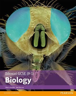 Edexcel GCSE (9-1) Biology Student Book - Levesley, Mark, and Kearsey, Susan