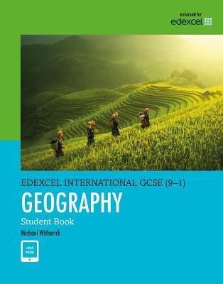 Edexcel International GCSE (9-1) Geography Student Book - Witherick, Michael