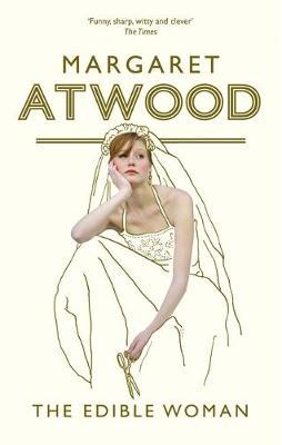 Edible Woman - Atwood, Margaret