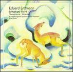 Eduard Erdmann: Symphony No. 4