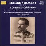 Eduard Strauss I: A Centenary Celebration