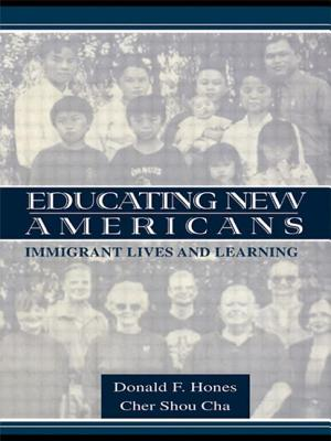 Educating New Americans: Immigrant Lives and Learning - Hones, Donald F