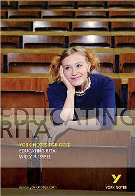 Educating Rita: York Notes for GCSE - Rawdin, Tony