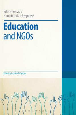 Education and Ngos - Brock, Colin (Editor), and Symaco, Lorraine Pe (Editor)