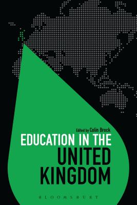 Education in the United Kingdom - Brock, Colin, Dr. (Series edited by)