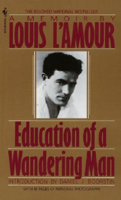 Education of a Wandering Man - L'Amour, Louis
