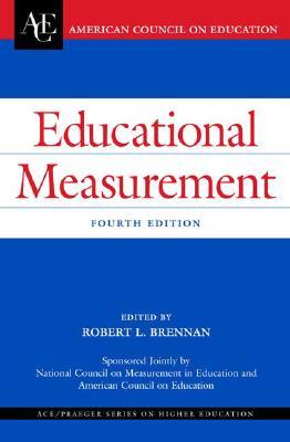 Educational Measurement - Brennan, Robert L (Editor)