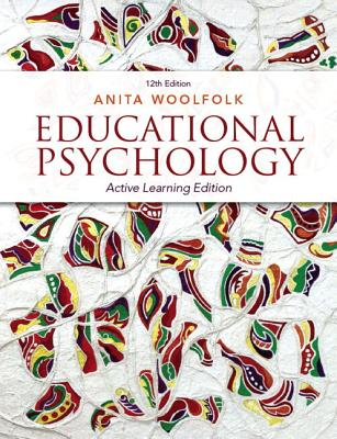 Educational Psychology with Pearson Plus Access Code: Active Learning Edition - Woolfolk, Anita