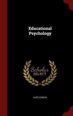 Educational Psychology - Gordon, Kate