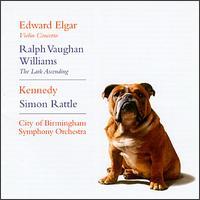Edward Elgar: Violin Concerto; Ralph Vaughan Williams: The Lark Ascending - Nigel Kennedy (violin); Simon Rattle (conductor)