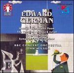 Edward German: Symphony No. 1; Hamlet; etc.