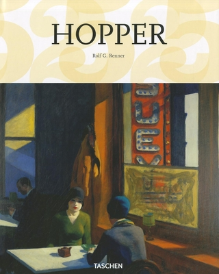 Edward Hopper 1882-1967: Transformation of the Real - Renner, Rolf Gunter