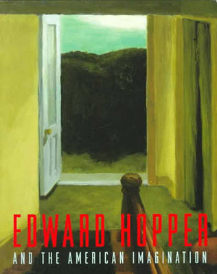 Edward Hopper and the American Imagination - Lyons, Deborah, and Grau, Julie (Editor), and Whitney Museum Of American Art, and Weinberg, Adam D
