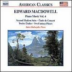 Edward MacDowell: Piano Music, Vol. 4