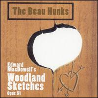 Edward MacDowell's Woodland Sketches, Opus 51 - The Beau Hunks