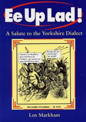 Ee Up Lad! - Markham, Leonard