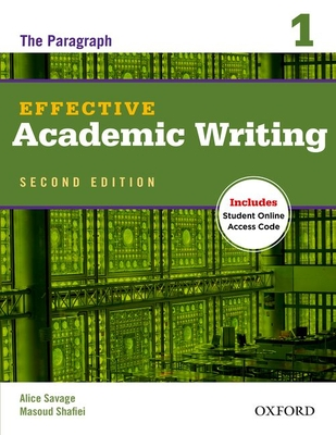 Effective Academic Writing Second Edition: 1: Student Book -