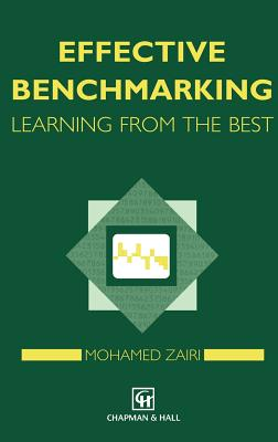 Effective Benchmarking - Zairi, Mohamed