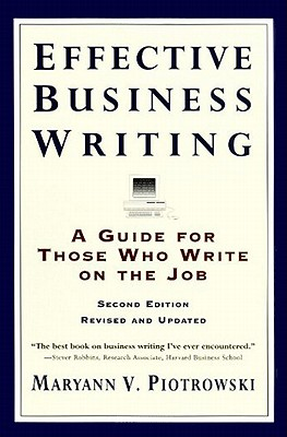 Effective Business Writing: Strategies, Suggestions and Examples - Piotrowski, Maryann V
