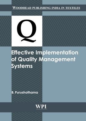 Effective Implementation of Quality Management Systems - Purushothama, B.