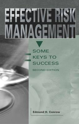 Effective Risk Management: Some Keys to Success - Conrow, Edmund H, and E Conrow, CMC