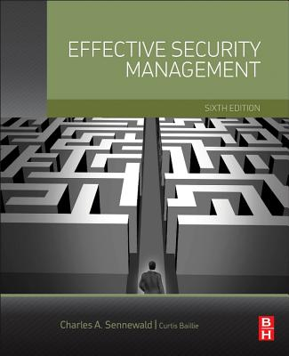 Effective Security Management - Sennewald, Charles A., and Baillie, Curtis