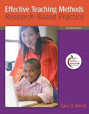 Effective Teaching Methods: Research-Based Practice - Borich, Gary D