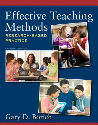 Effective Teaching Methods: Research-Based Practice - Borich, Gary D.