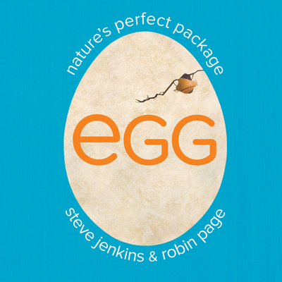 Egg: Nature's Perfect Package - Page, Robin